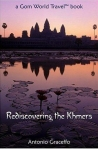 Rediscovering The Khmers