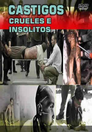 Castigos Crueles e Insolitos